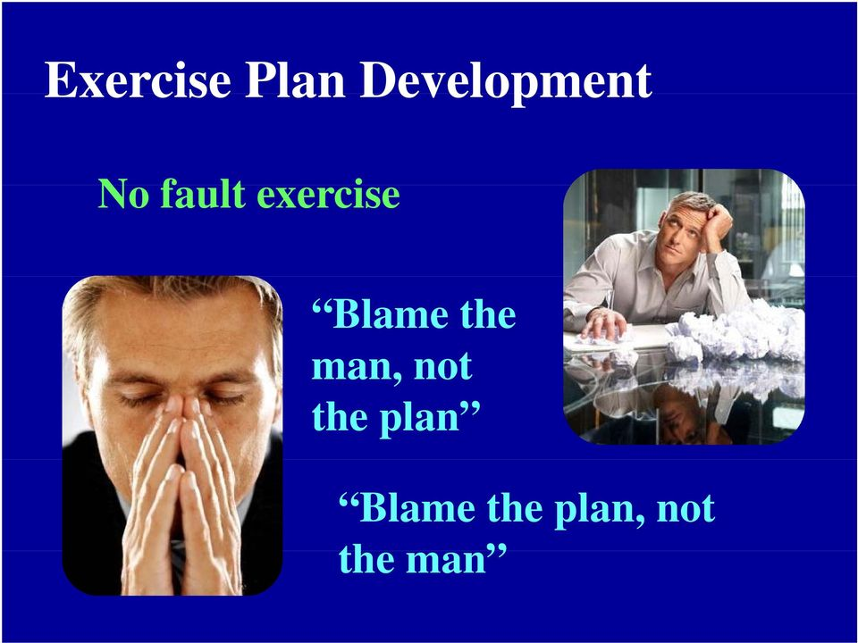 exercise Blame the man,