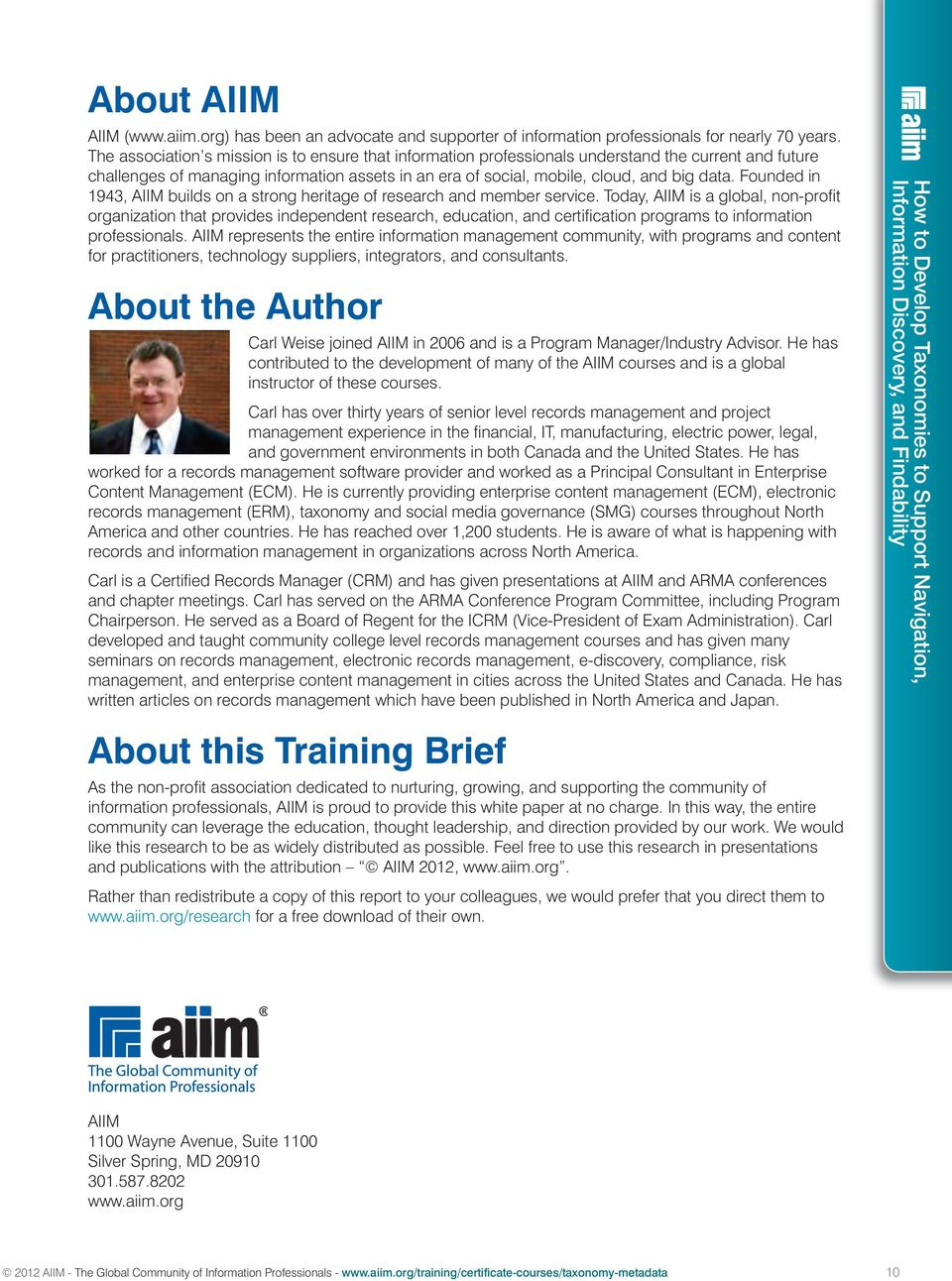Founded in 1943, AIIM builds on a strong heritage of research and member service.