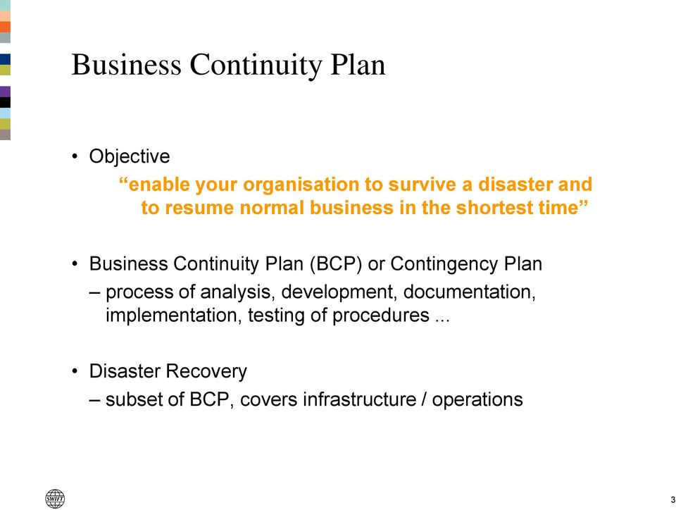 Contingency Plan process of analysis, development, documentation, implementation,