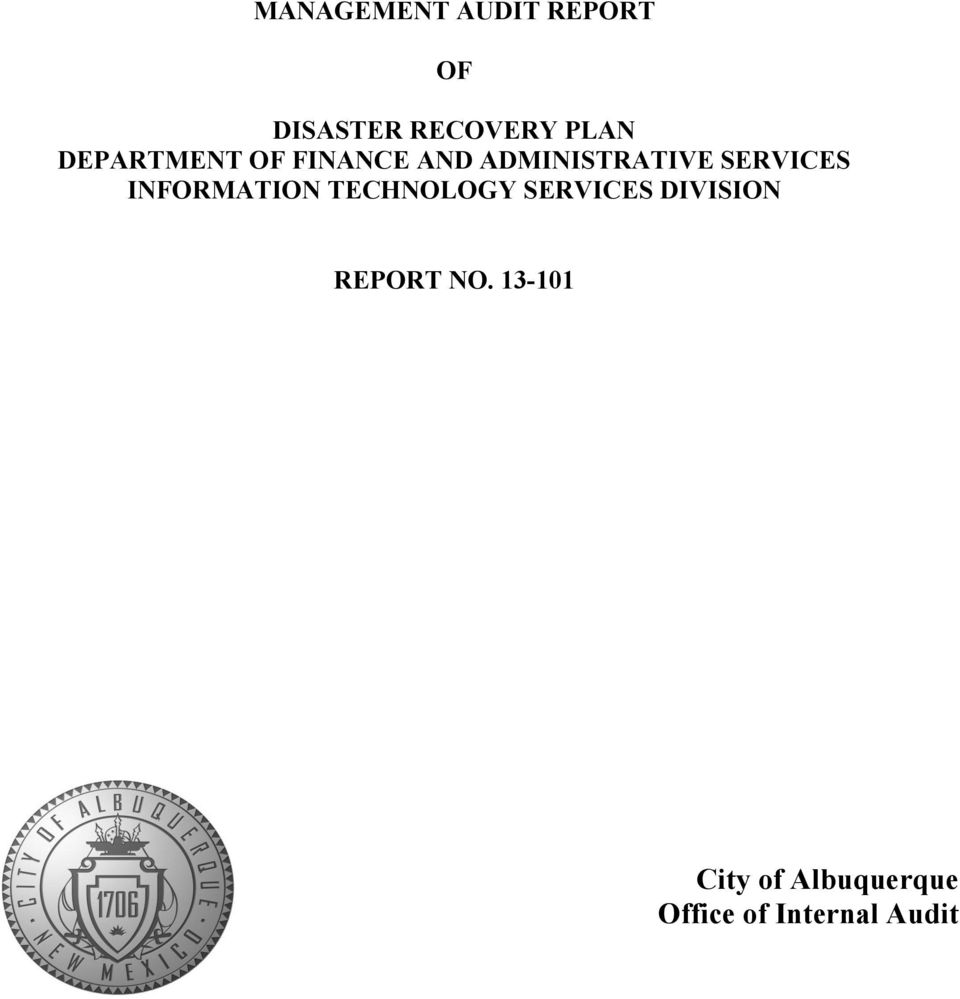 INFORMATION TECHNOLOGY SERVICES DIVISION REPORT NO.