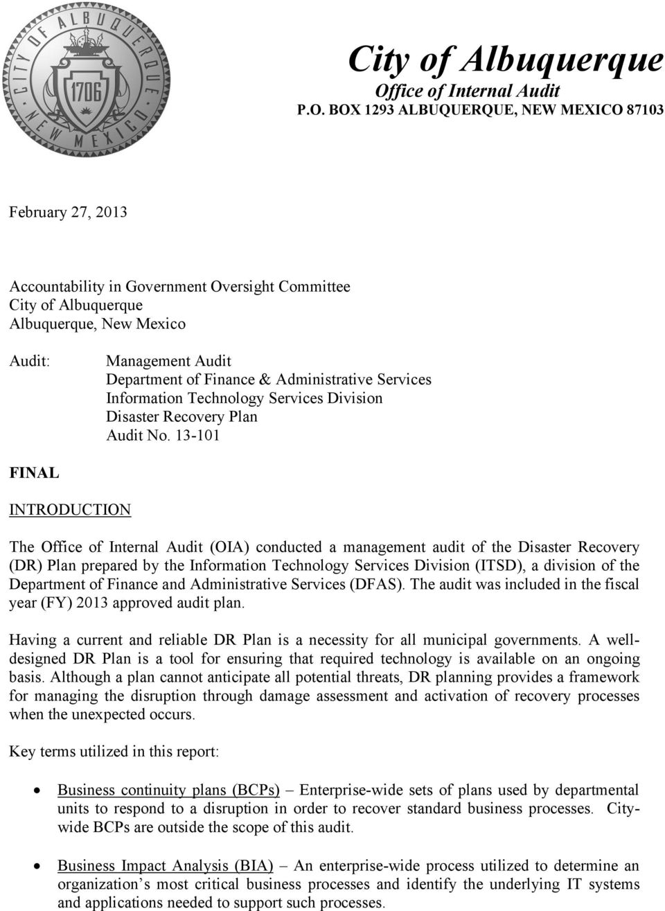 BOX 1293 ALBUQUERQUE, NEW MEXICO 87103 Accountability in Government Oversight Committee City of Albuquerque Albuquerque, New Mexico Audit: Management Audit Department of Finance & Administrative