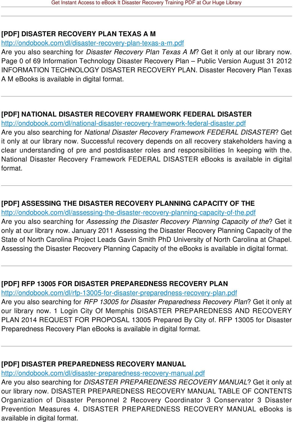 Disaster Recovery Plan Texas A M ebooks is available in digital [PDF] NATIONAL DISASTER RECOVERY FRAMEWORK FEDERAL DISASTER http://ondobook.