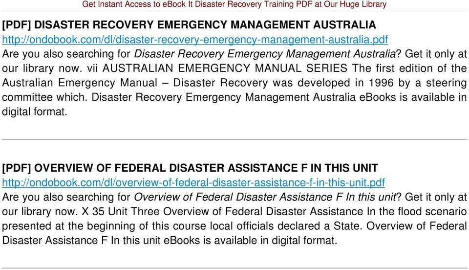 vii AUSTRALIAN EMERGENCY MANUAL SERIES The first edition of the Australian Emergency Manual Disaster Recovery was developed in 1996 by a steering committee which.