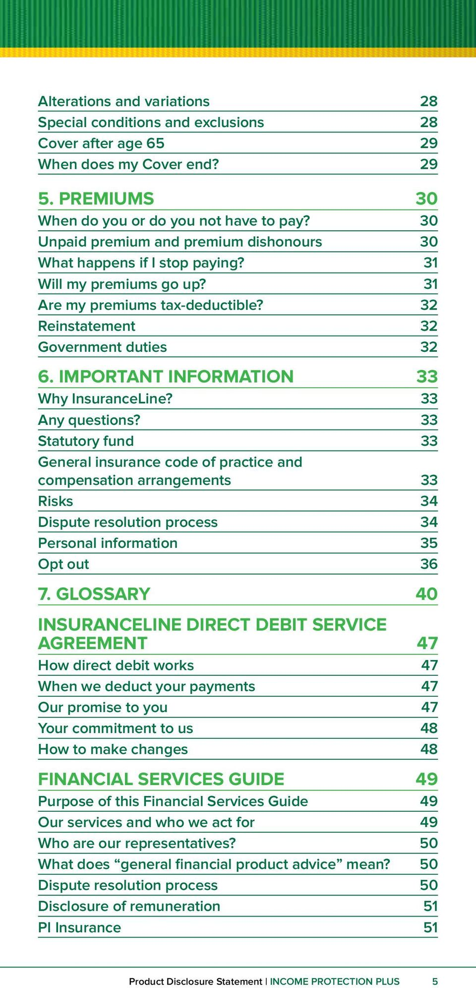 IMPORTANT INFORMATION 33 Why InsuranceLine? 33 Any questions?