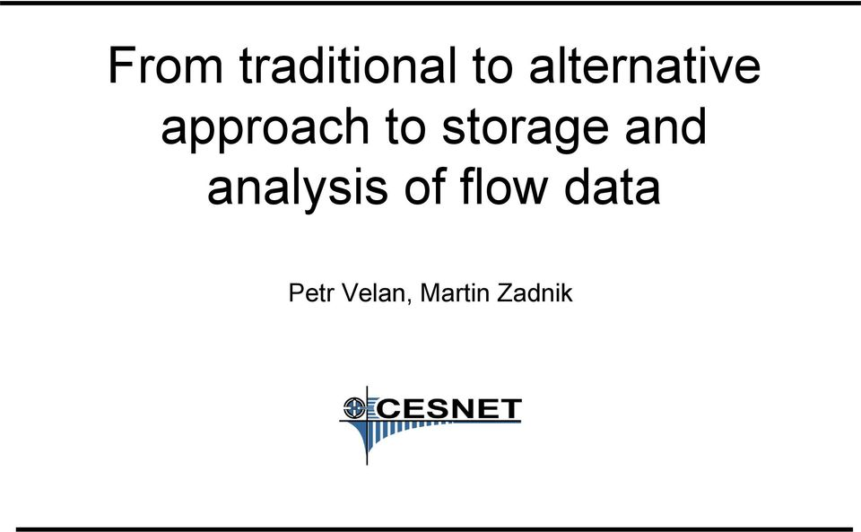 storage and analysis of