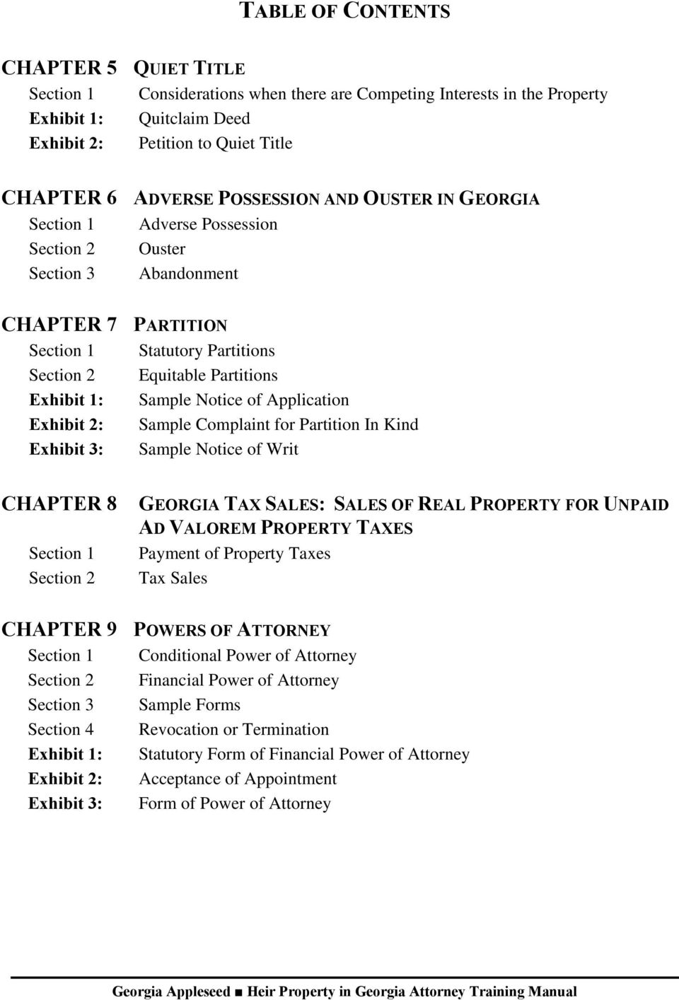 Sample Notice of Application Exhibit 2: Sample Complaint for Partition In Kind Exhibit 3: Sample Notice of Writ CHAPTER 8 Section 1 Section 2 GEORGIA TAX SALES: SALES OF REAL PROPERTY FOR UNPAID AD