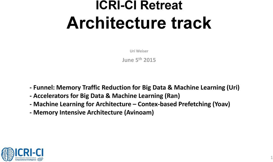 Accelerators for Big Data & Machine Learning (Ran) - Machine Learning for
