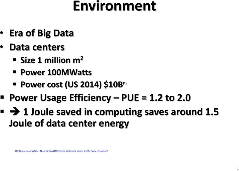 0 1 Joule saved in computing saves around 1.