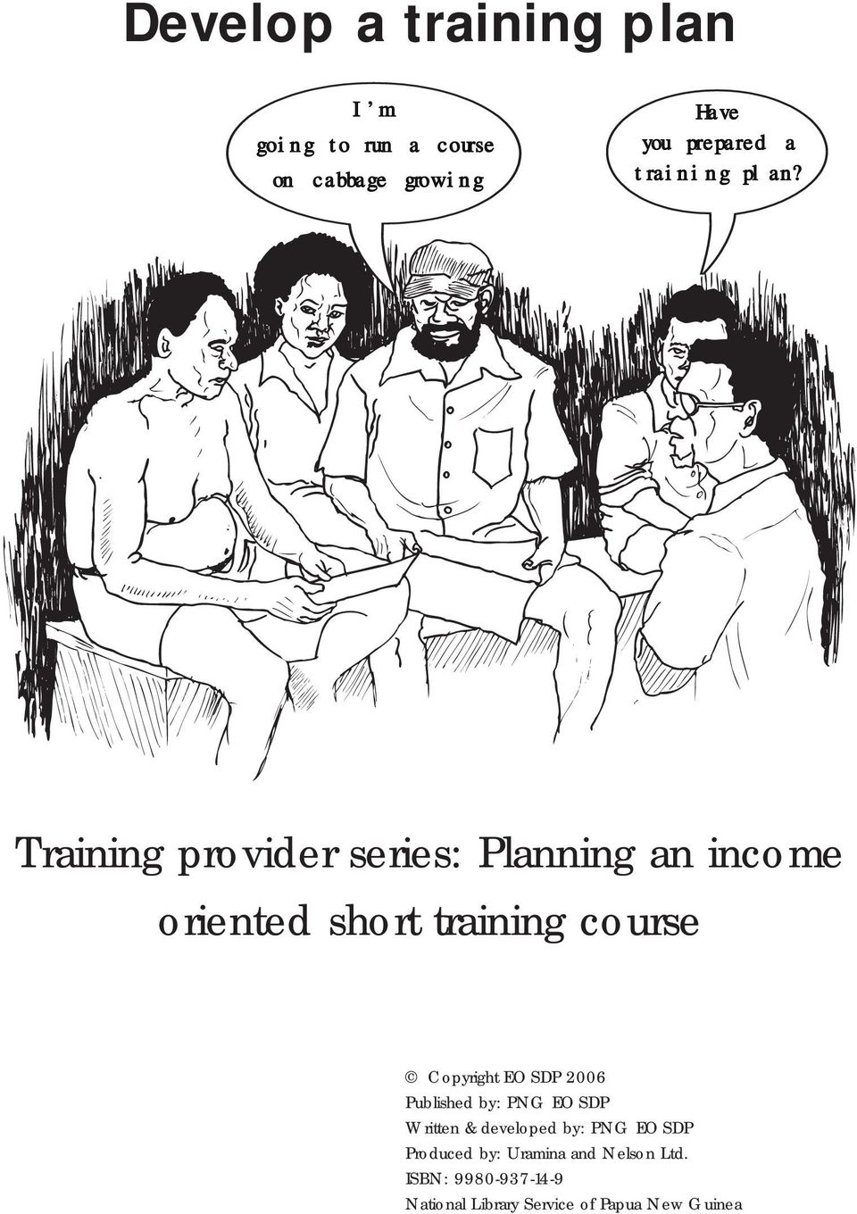 Training provider series: Planning an income oriented short training course Copyright