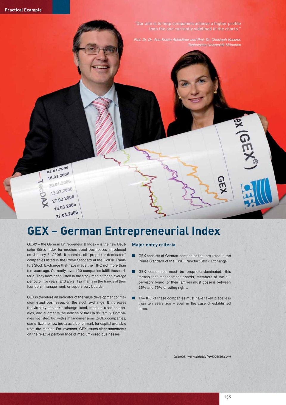 Christoph Kaserer, Technische Universität München GEX German Entrepreneurial Index GEX the German Entrepreneurial Index is the new Deutsche Börse index for medium-sized businesses introduced on