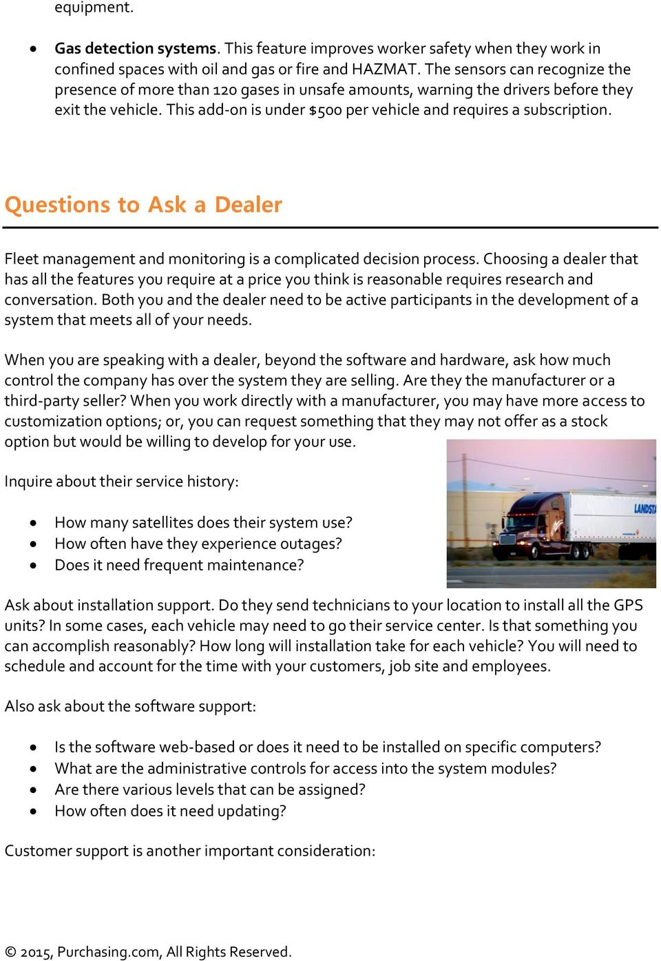 Questions to Ask a Dealer Fleet management and monitoring is a complicated decision process.