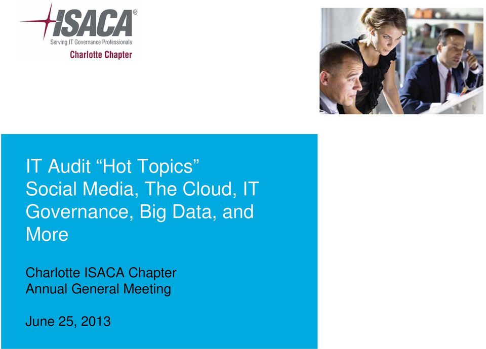 Data, and More Charlotte ISACA