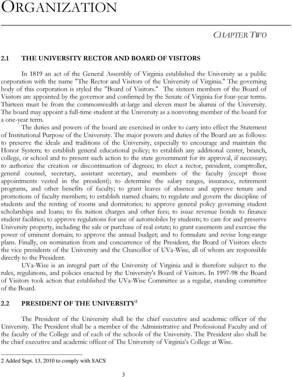 "University of Virginia."" The governing body of this corporation is styled the ""Board of Visitors."