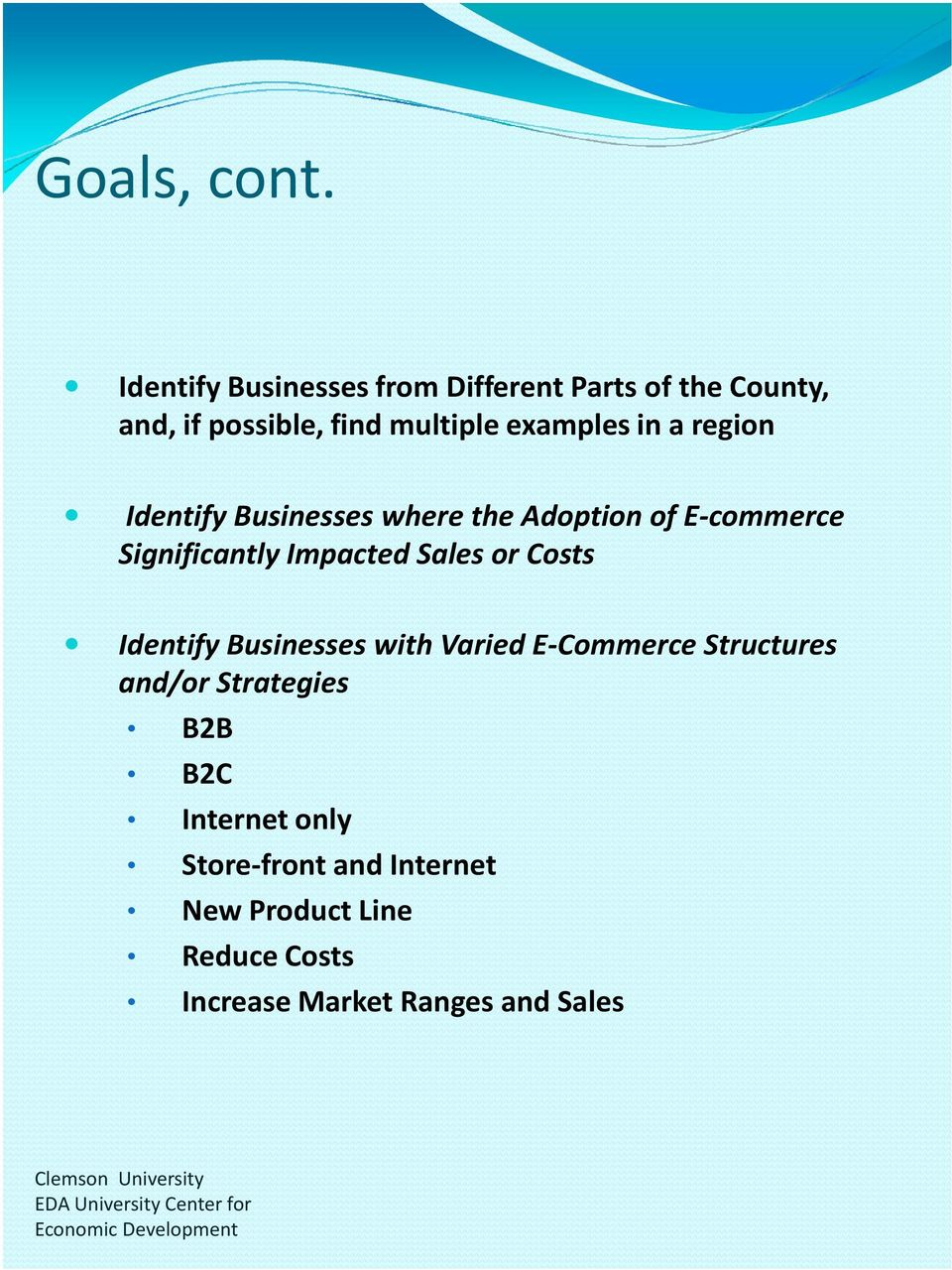 in a region Identify Businesses where the Adoption of E-commerce Significantly Impacted Sales or