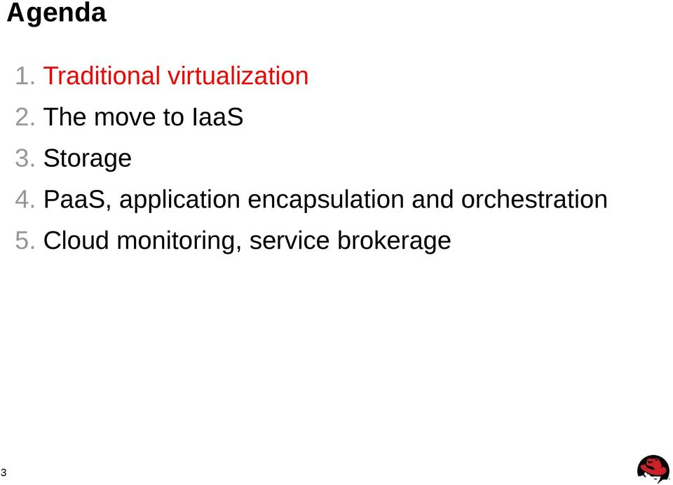 PaaS, application encapsulation and