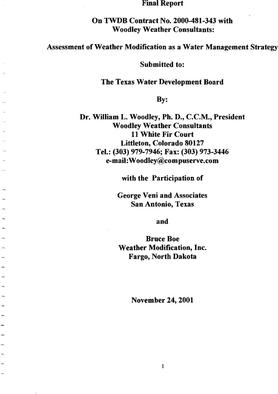 Water Development Board By: Dr. William L. Woodley, Ph. D., C.C.M.