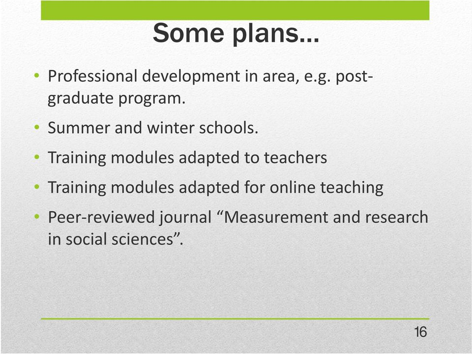 Training modules adapted to teachers Training modules adapted