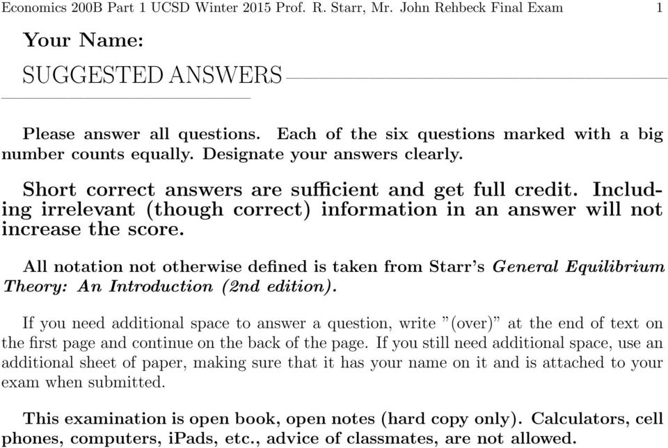 Including irrelevant (though correct) information in an answer will not increase the score.