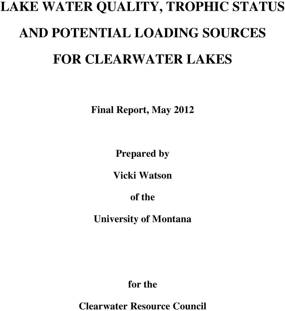 Report, May 212 Prepared by Vicki Watson of the