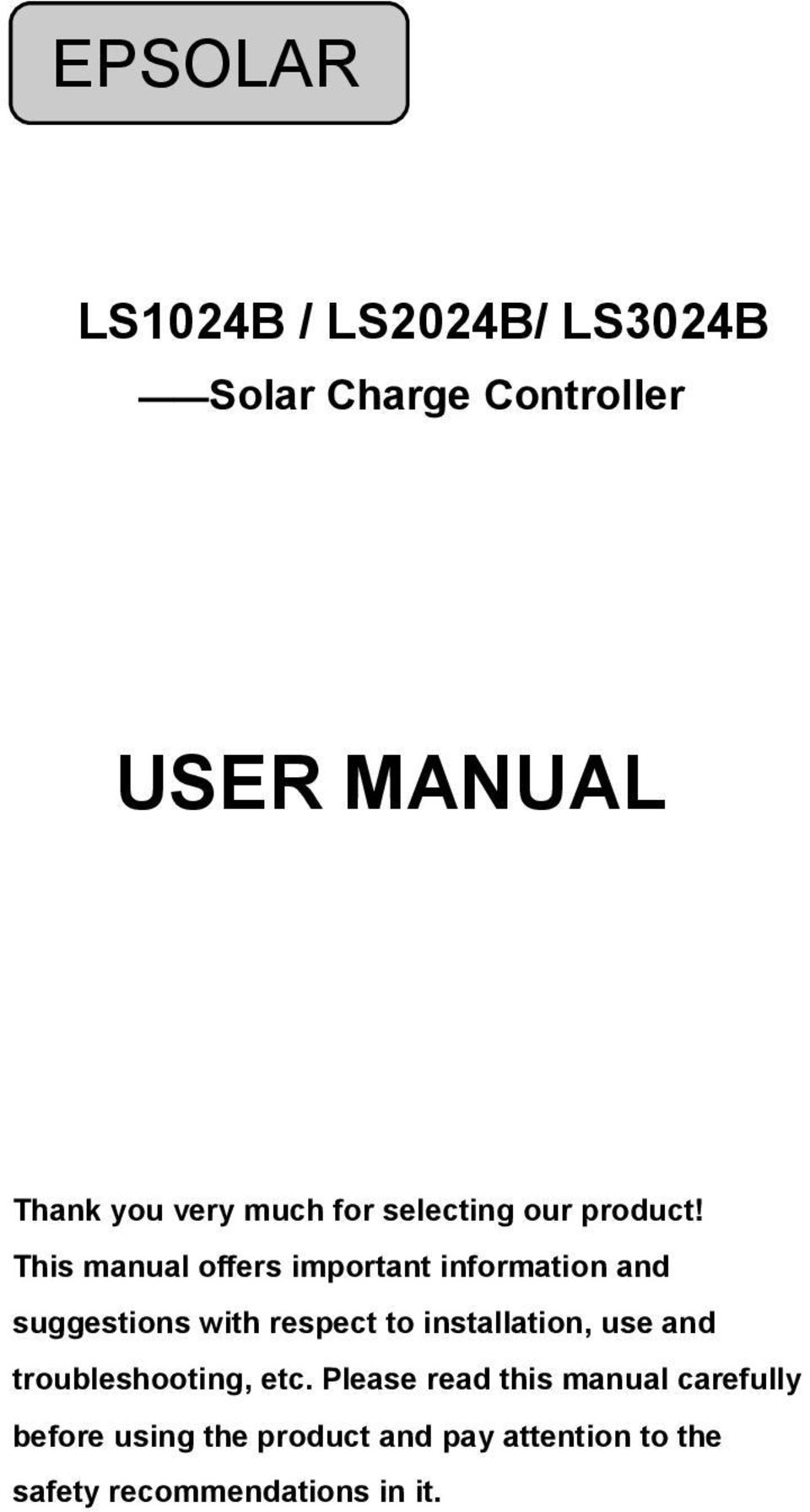 This manual offers important information and suggestions with respect to installation,