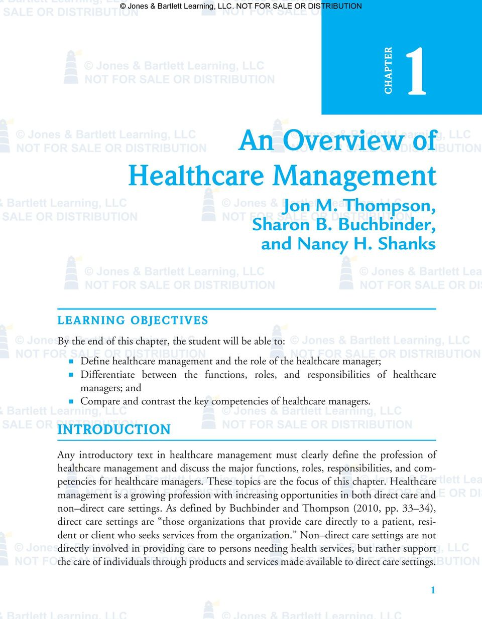 and responsibilities of healthcare managers; and Compare and contrast the key competencies of healthcare managers.