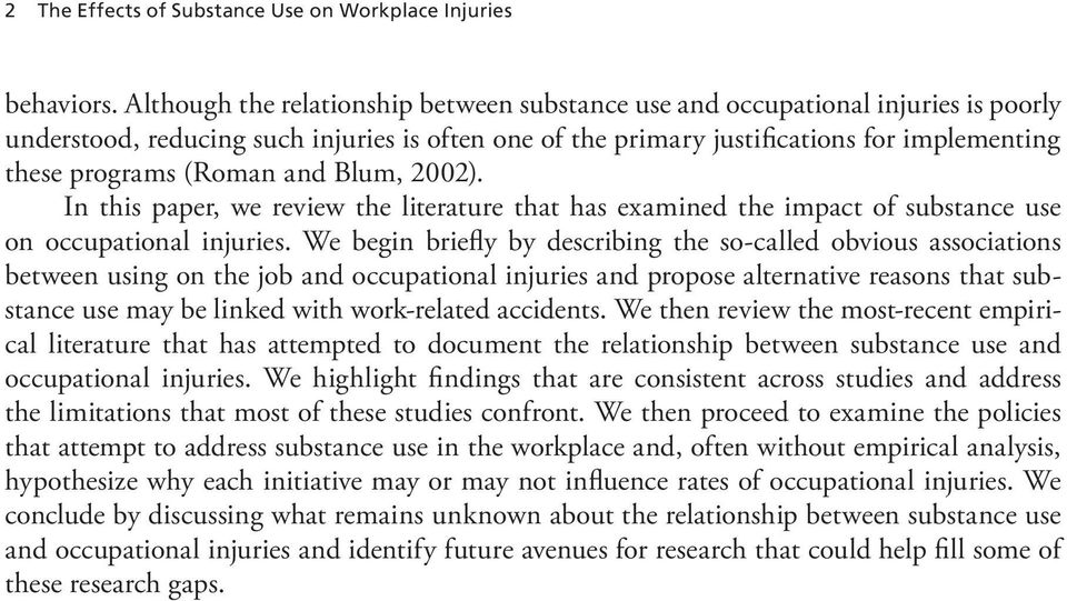(Roman and Blum, 2002). In this paper, we review the literature that has examined the impact of substance use on occupational injuries.