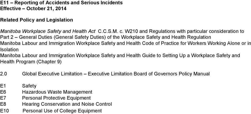 Workplace Safety and Health Code of Practice for Workers Working Alone or in Isolation Manitoba Labour and Immigration Workplace Safety and Health Guide to Setting Up a Workplace Safety