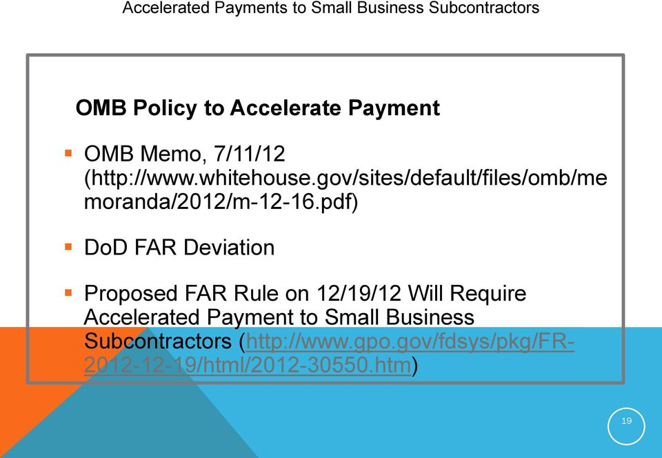 pdf) DoD FAR Deviation Proposed FAR Rule on 12/19/12 Will Require Accelerated Payment to