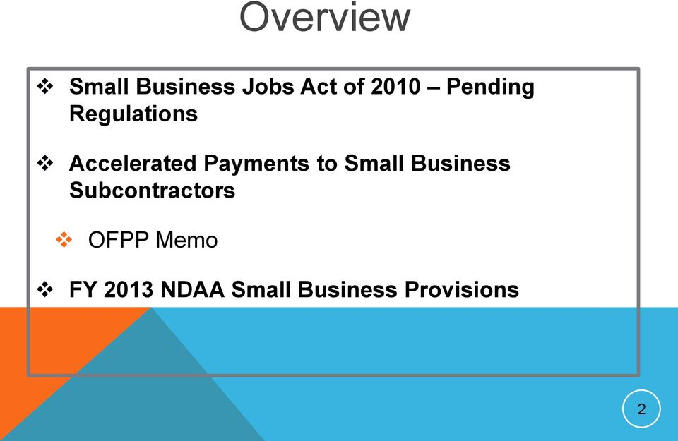 to Small Business Subcontractors OFPP