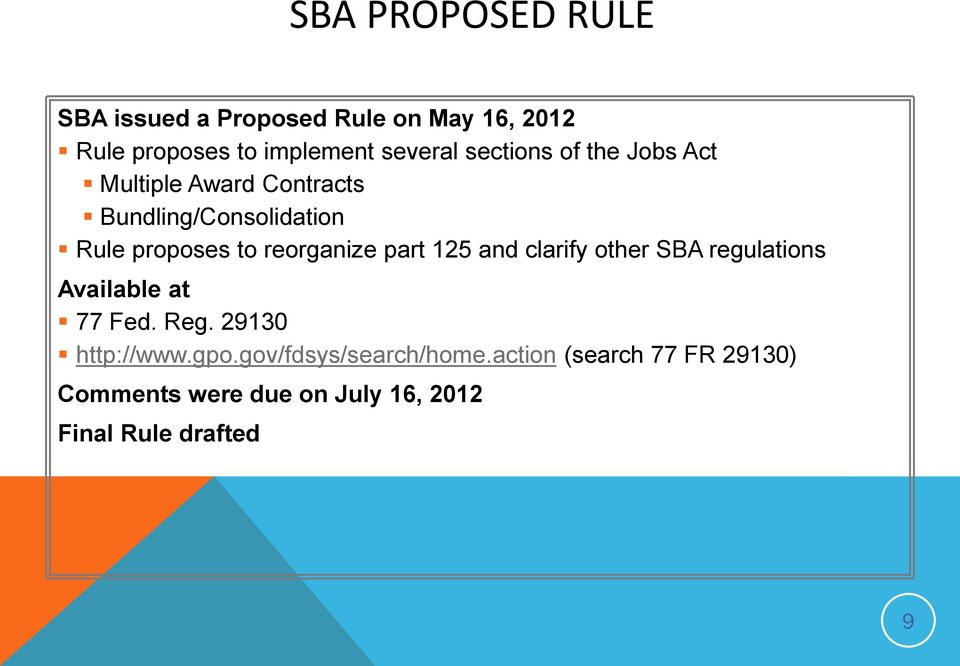 reorganize part 125 and clarify other SBA regulations Available at 77 Fed. Reg. 29130 http://www.