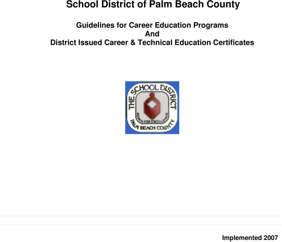Programs And District Issued Career &