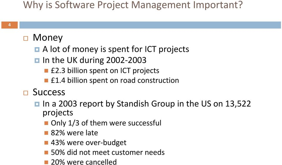 3 billion spent on ICT projects 1.