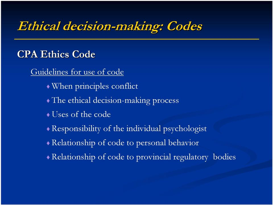 of the code Responsibility of the individual psychologist Relationship