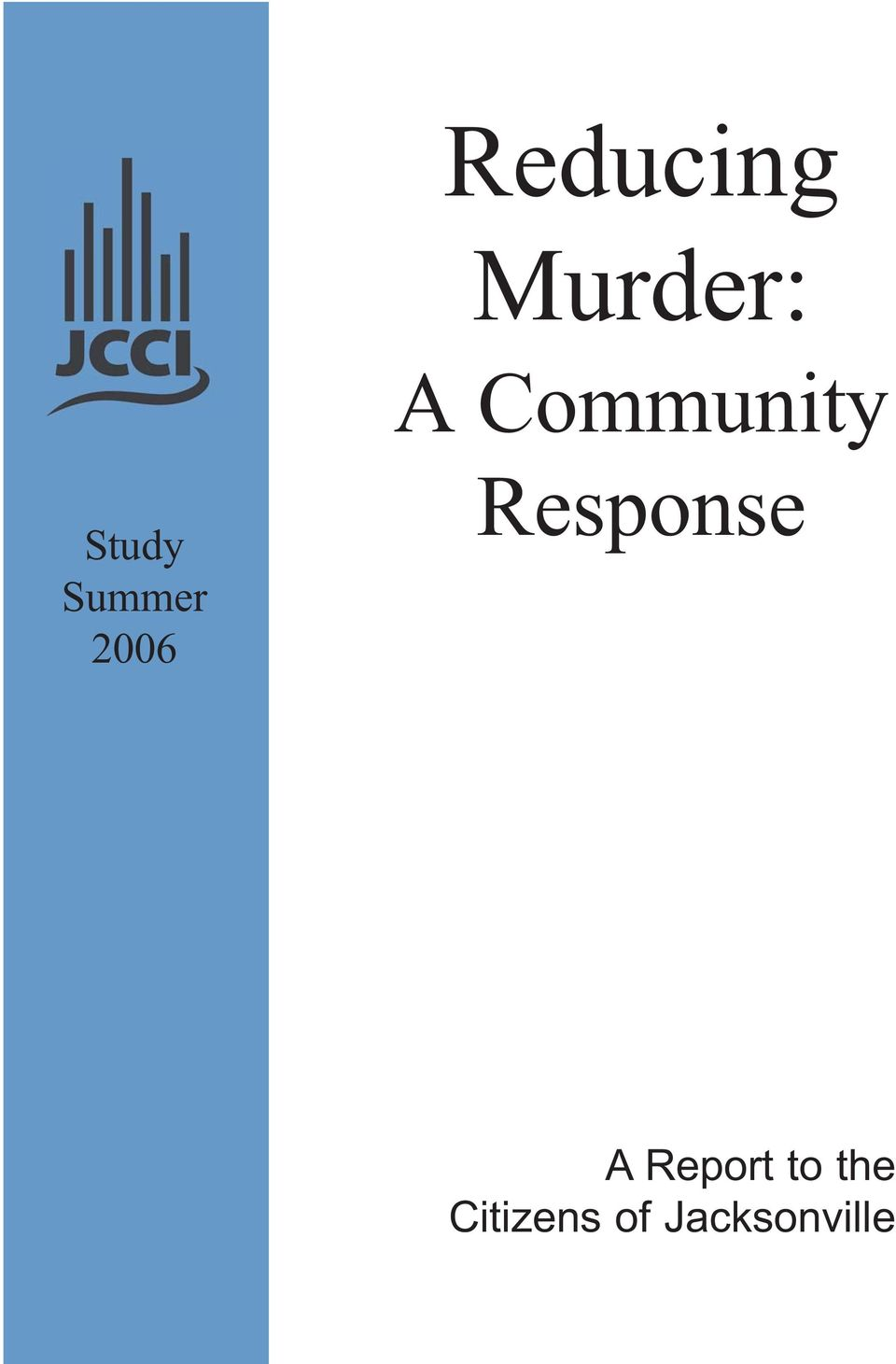 2006 Response A Report