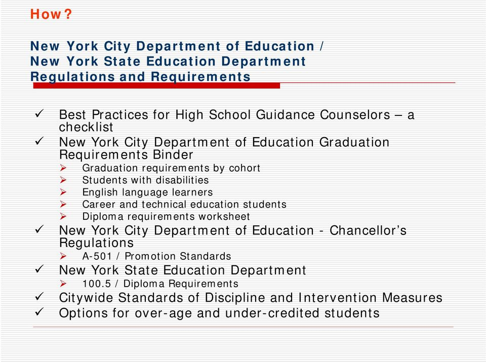 Career and technical education students Diploma requirements worksheet New York City Department of Education - Chancellor s Regulations A-501 / Promotion Standards