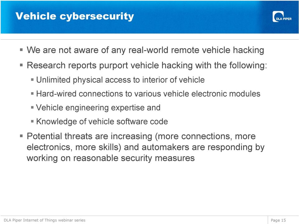 electronic modules Vehicle engineering expertise and Knowledge of vehicle software code Potential threats are increasing
