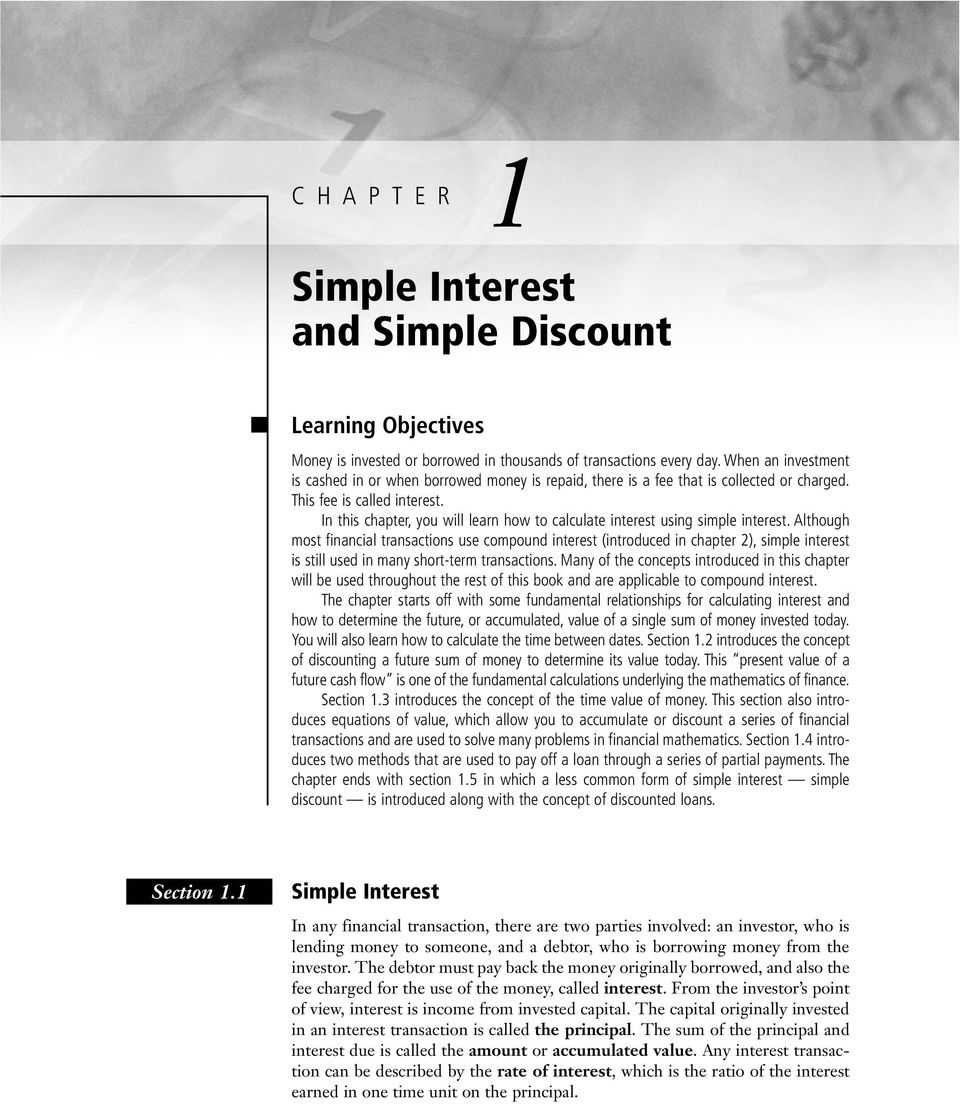 In this chapter, you will learn how to calculate interest using simple interest.