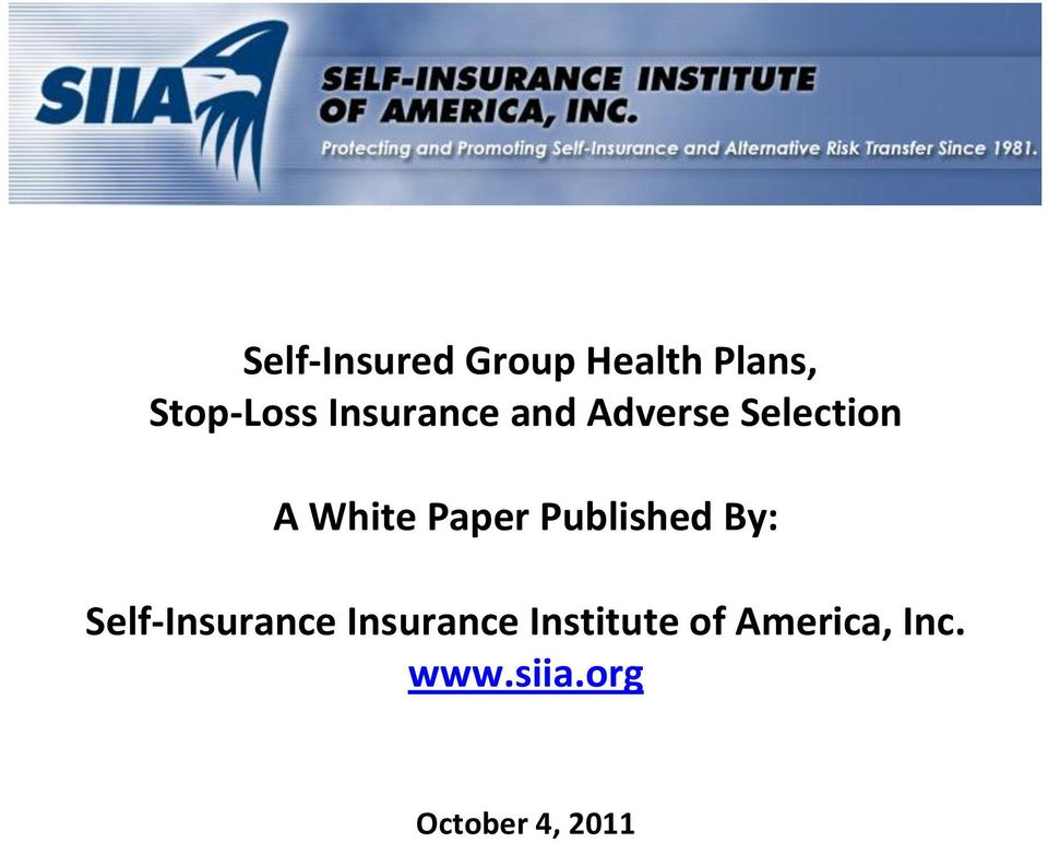 Published By: Self-Insurance Insurance