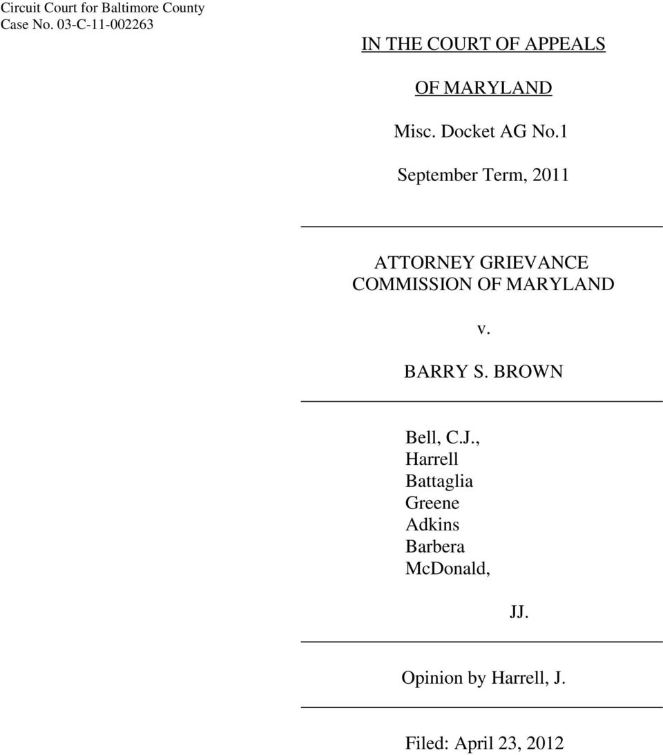 1 September Term, 2011 ATTORNEY GRIEVANCE COMMISSION OF MARYLAND v. BARRY S.