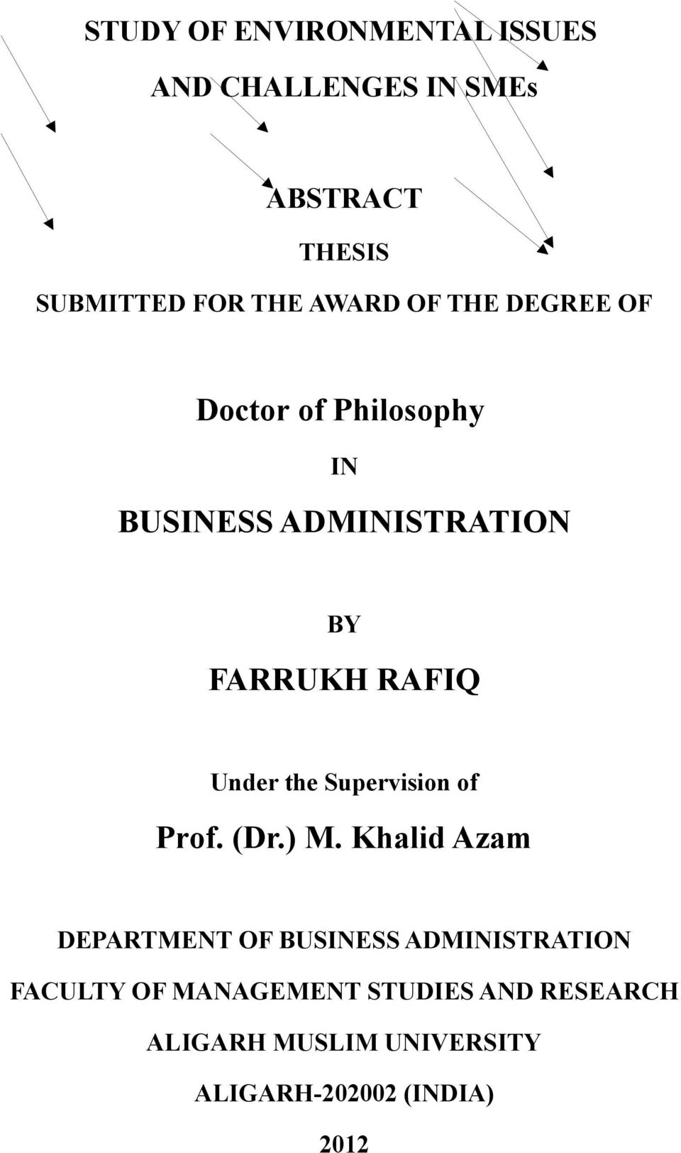 Under the Supervision of Prof. (Dr.) M.