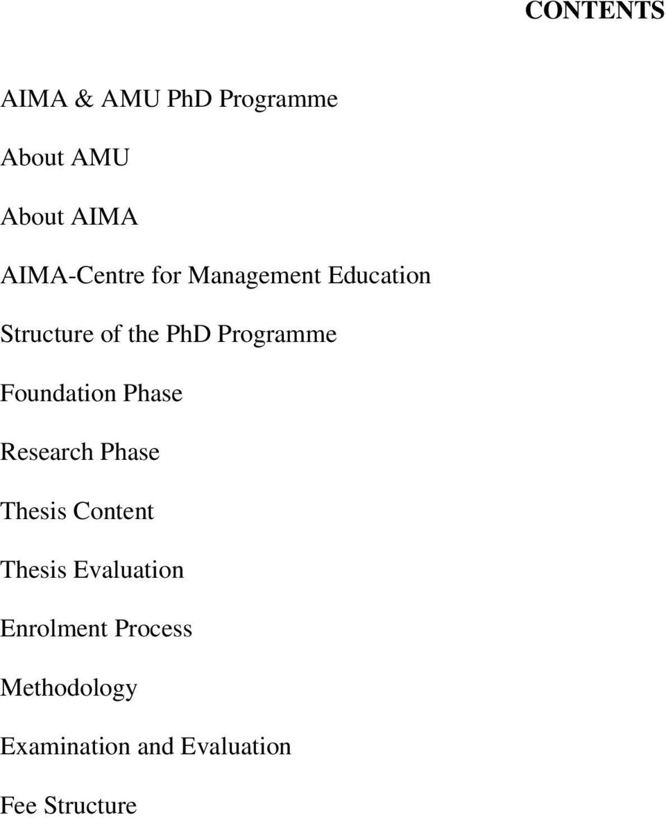 Programme Foundation Phase Research Phase Thesis Content Thesis