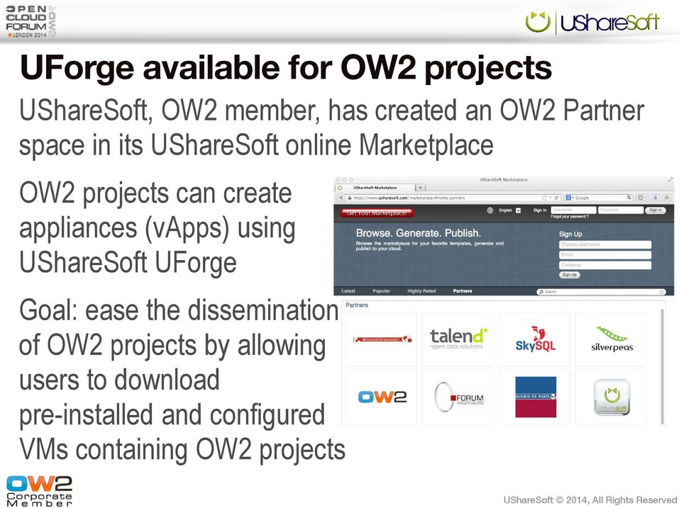appliances (vapps) using UShareSoft UForge Goal: ease the dissemination of OW2