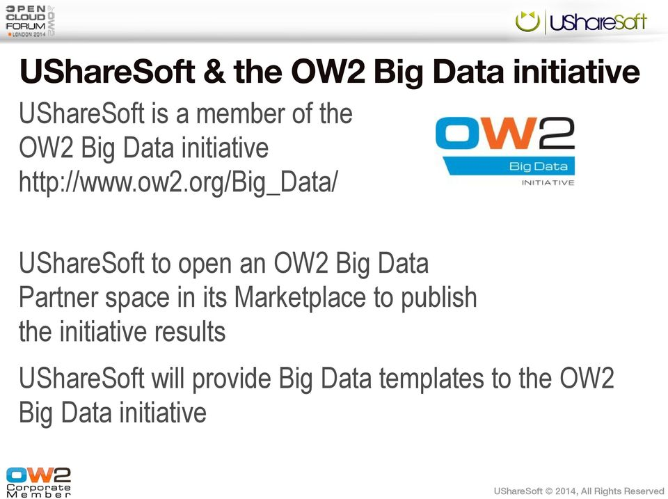 org/big_data/ UShareSoft to open an OW2 Big Data Partner space in its
