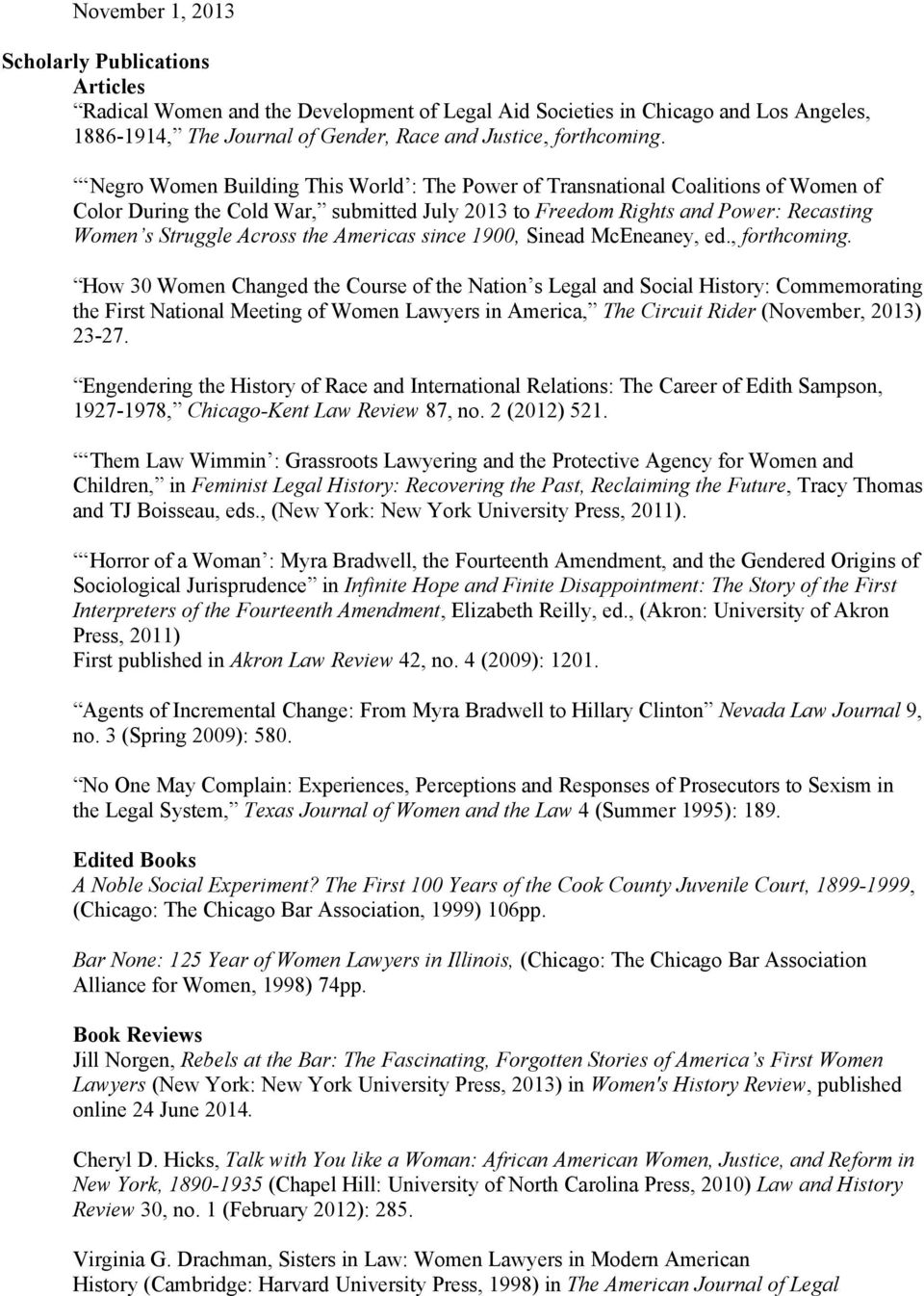 Americas since 1900, Sinead McEneaney, ed., forthcoming.