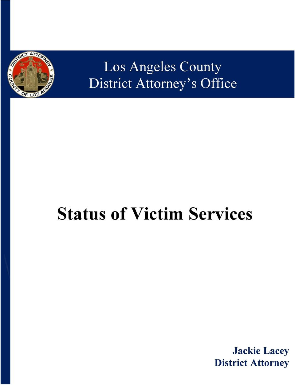 Status of Victim Services