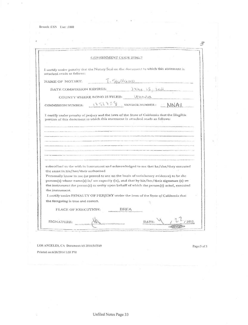 IA.J. certify under penalty of pe_rjury and the laws of the State of California that the illegible portion of this document to which this statentrxit i 5 attached reads as follows: subscribed to the