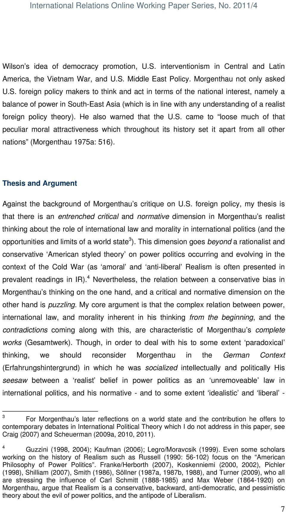 Middle East Policy. Morgenthau not only asked U.S.