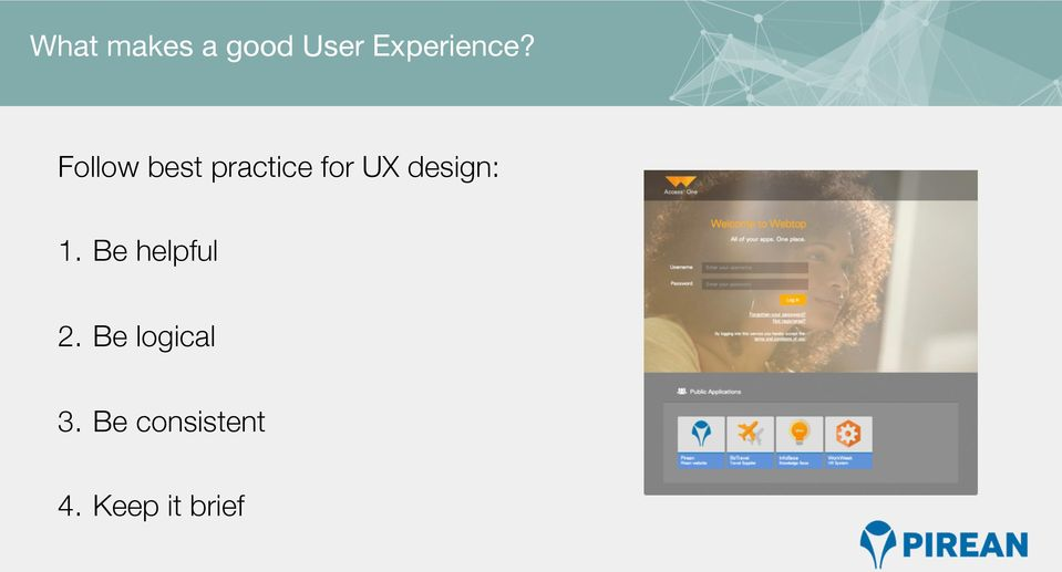Follow best practice for UX