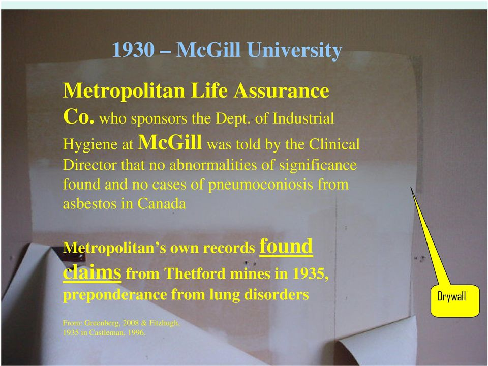 significance found and no cases of pneumoconiosis from asbestos in Canada Metropolitan s own records