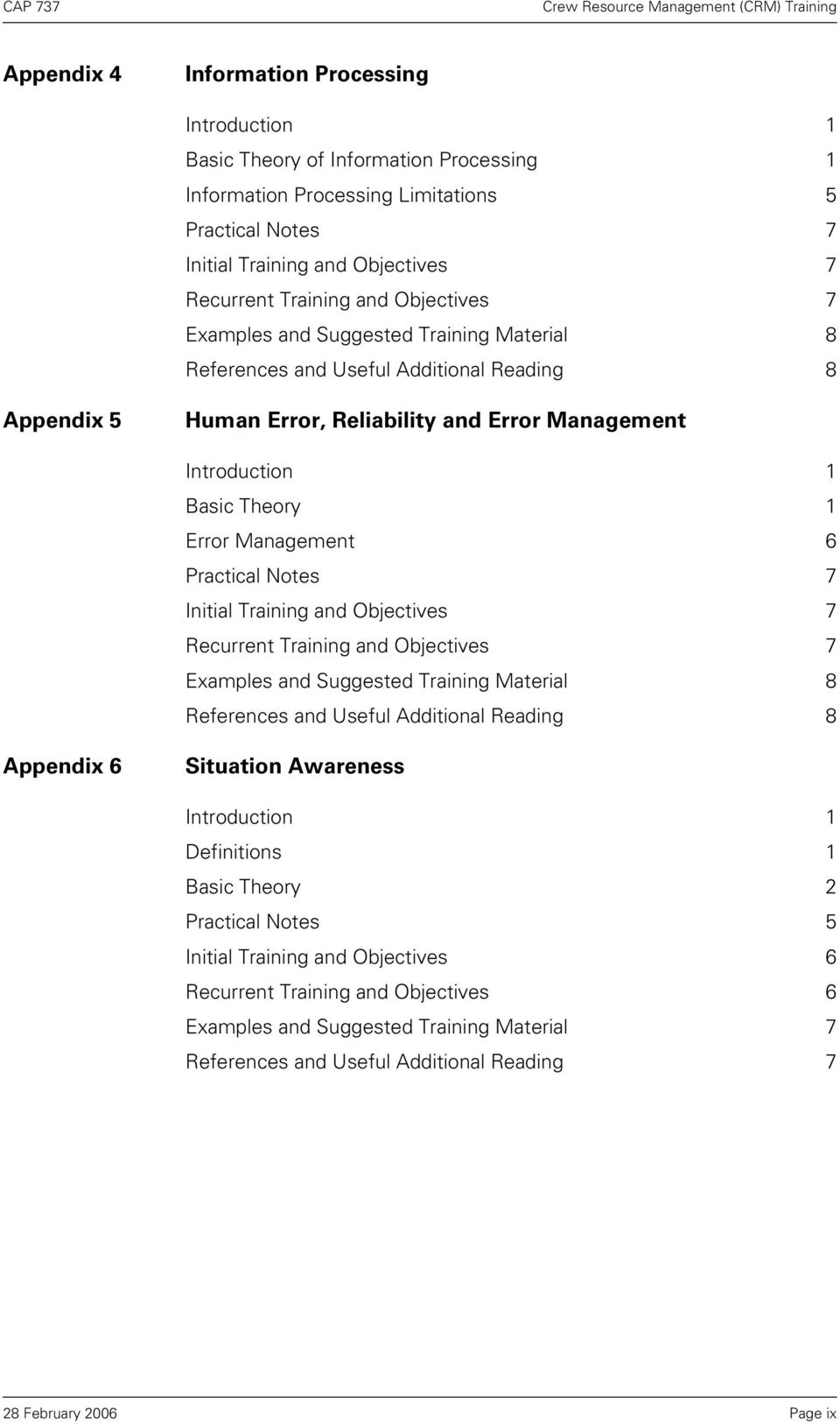 Management 6 Practical Notes 7 Initial Training and Objectives 7 Recurrent Training and Objectives 7 Examples and Suggested Training Material 8 References and Useful Additional Reading 8 Appendix 6